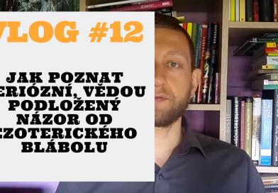 Vlog #12: čemu (ne)věřit na internetu