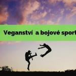 Veganství a bojové sporty