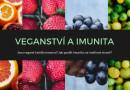Veganství a (slabší) imunita?